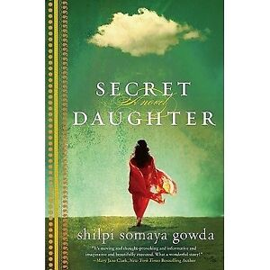 Secret Daughter – Shilpi Somaya Gowda