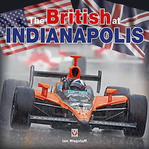 The British at Indianapolis, Ian Wagstaff, New Book