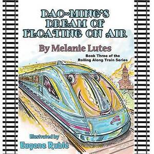 DAO-Ming's Dream of Floating on Air By Lutes, Melanie -Paperback