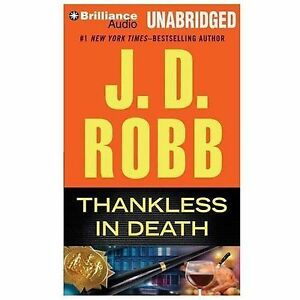 THANKLESS IN DEATH unabridged audio book on CD by J.D ...