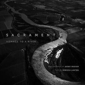 NEW Sacrament: Homage to a River by Rebecca Lawton