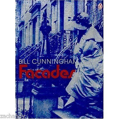 Bill Cunningham FACADES architecture new york history editta sherman fashion