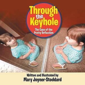Through Keyhole Case Pretty Reflection by Joyner - Stoddard Mary -Paperback