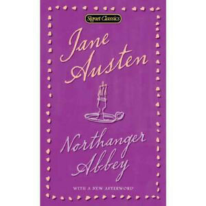 Jane Austen-Northanger Abbey-Signet Classic Edition