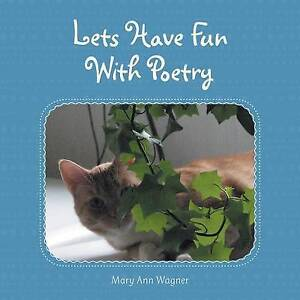 Let S Have Fun with Poetry by Wagner, Mary Ann -Paperback