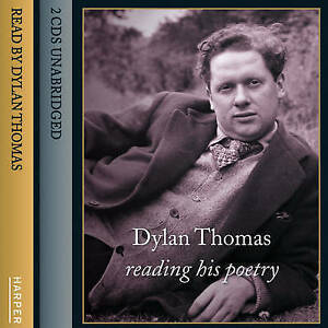 Dylan Thomas Reading His Poetry: Complete & Unabridged by Dylan Thomas...