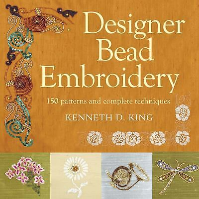 Designer Bead Embroidery : 150 Patterns and Complete Techniques Bead Embroidery Patterns