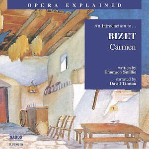 """Very Good, An Introduction to Bizet: """"Carmen"""" (Opera Explained), Smillie, Thomso"""