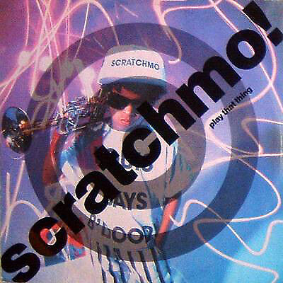 Scratchmo / Play That Thing