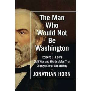 The Man Who Would Not Be Washington by Horn, Jonathan CD-AUDIO