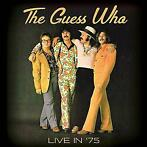 cd - The Guess Who - Live In '75
