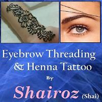 $5 Shai Eyebrow threading/tinting/henna tattoo.Lacewood halifax