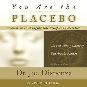 You Are The Placebo Meditation 2 - REVISED EDITION CD by Dispenza Dr Joe