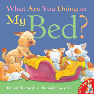 Good, What Are You Doing in My Bed?, Bedford, David, Book