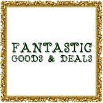Fantastic Goods and Deals