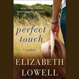 NEW Perfect Touch: A Novel by Elizabeth Lowell