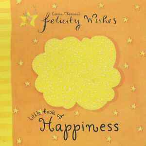 Felicity-Wishes-Little-Book-of-Happiness-Emma-Thomson-Good-Book