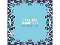 Carnival Magnifico : Winter Edition Tickets x2 on Friday 26th January 2018