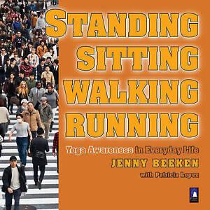 Standing, Sitting, Walking, Running, Jenny Beeken