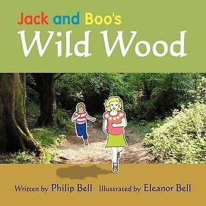 Jack and Boo's Wild Wood, Philip Bell
