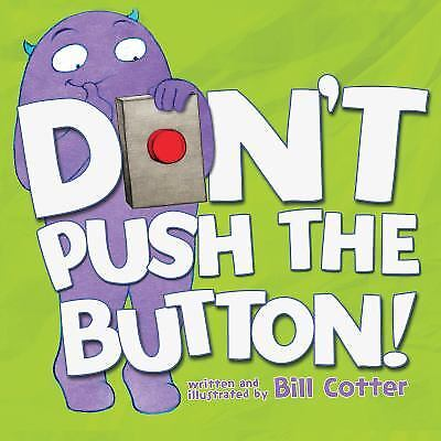 Don't Push the Button! by Cotter,