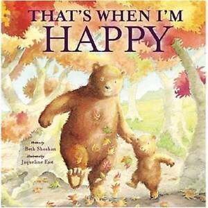 That's When I'm Happy By Beth Shoshan NEW (Paperback) Book