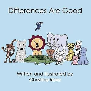 Difference Are Good by Reso, Christina -Paperback