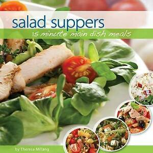 NEW Salad Suppers: 15 minute main dish meals