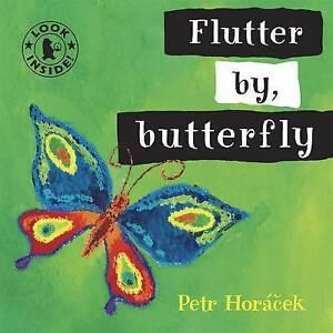 Flutter by, Butterfly, Petr Horacek