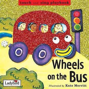 The Wheels on the Bus (Toddler Playbooks), , Excellent Book