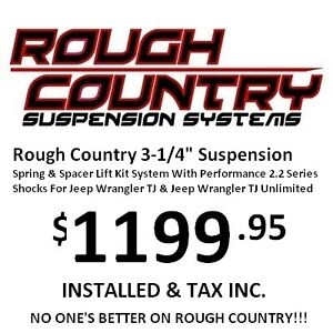 Rough Country Jeep TJ Lift $1199.95 Installed ALL IN!!!