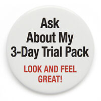 Look and feel Great! Ask about my 3 Day Trial