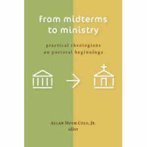 Cole-From Midterms To Ministry  BOOK NEW