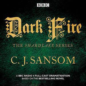 Shardlake-Dark-Fire-BBC-Radio-4-Full-Cast-Dramatisation-by-C-J-Sansom