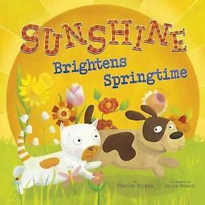 Sunshine Brightens Springtime by Ghigna, Charles -Hcover