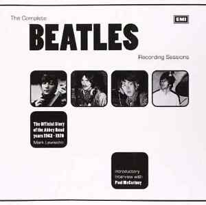 The Complete Beatles Recording Sessions: The Official Story of t