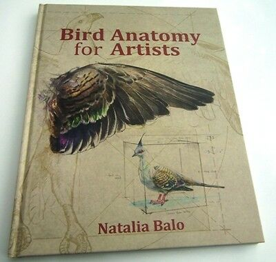 Drawing Birds - Bird Anatomy for Artists by Dr Natalia Balo, forwrd Penny Olsen