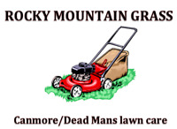 Canmore/Dead Man's Flats Lawn Care
