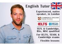 English Teacher & Tutor - Fun, Experienced, TEFL & ESOL qualified, IELTS & Cambridge exams, London