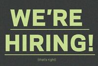 Are you underemployed or unemployed? We're hiring!