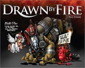 Drawn By Fire Book By Paul Combs