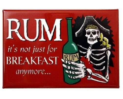 "Pirate 3"" x 2"" RUM it's not just for BREAKFAST anymore Metal Magnet"