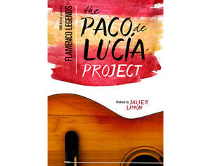 THE PACO DE LUCIA PROJECT x2 ~ FRIDAY OCTOBER 20th 8pm ~ PDA