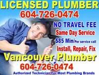 ** VANCOUVER Licensed  Plumber * REPAIR, INSTALL** SAME DAY *