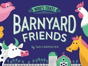 Barnyard Friends by Carpenter, Tad