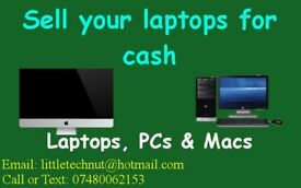 WANTED: I will buy your old unwanted laptops for cash