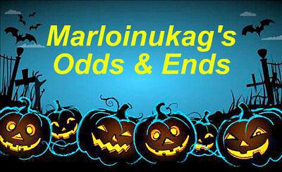Marloinukag's Odds and Ends