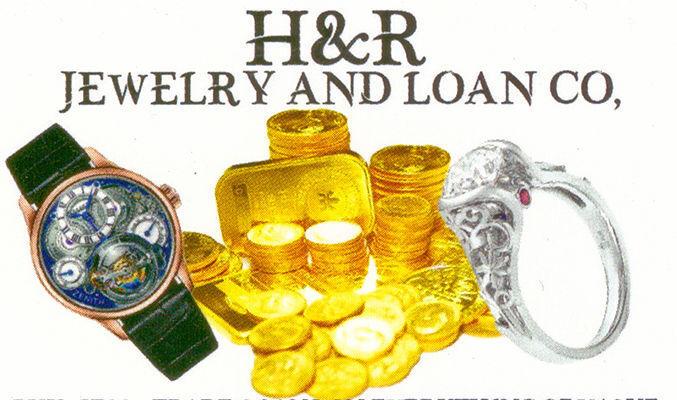 H&R Jewelry & Loan Co.