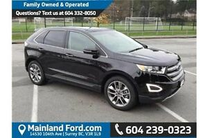 2016 Ford Edge Titanium LOCAL, 1 OWNER, NO ACCIDENTS