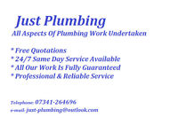 *Just Plumbing* - Local Plumber - Plumbing - Heating - Bathrooms - Showers - Drainage -
